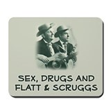 Mousepad: Sex, Drugs, Flatt &amp; Scruggs