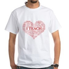 I Do More Than Just TEACH T-Shirt