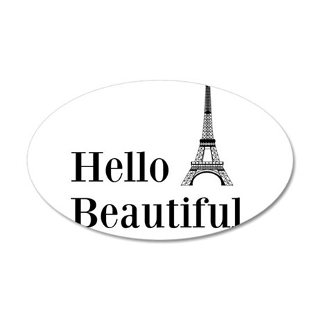 Hello Beautiful Eiffel Tower Wall Decal