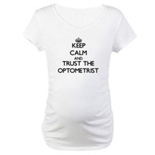 Keep Calm and Trust the Optometrist Shirt