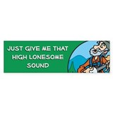 Bumper Sticker: Banjoman - High lonesome sound