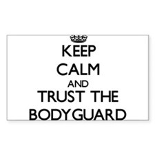Keep Calm and Trust the Bodyguard Decal