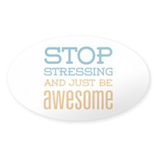 Just Be Awesome Decal