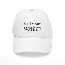 call mother Baseball Cap