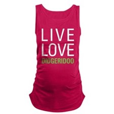 Live Love Didgeridoo Maternity Tank Top