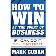 How To Win At The Sport Of Business [Paperback]