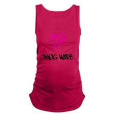 Thug Wife Maternity Tank Top