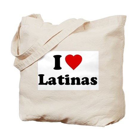 I Love [Heart] Latinas Tote Bag