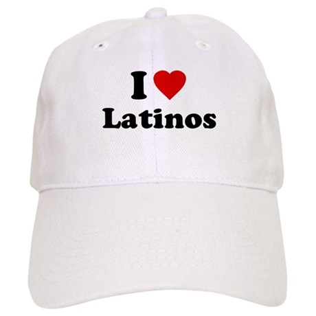 I Love [Heart] Latinos Cap