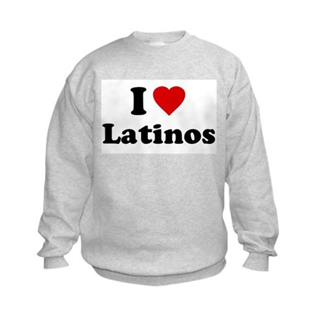 I Love [Heart] Latinos Kids Sweatshirt