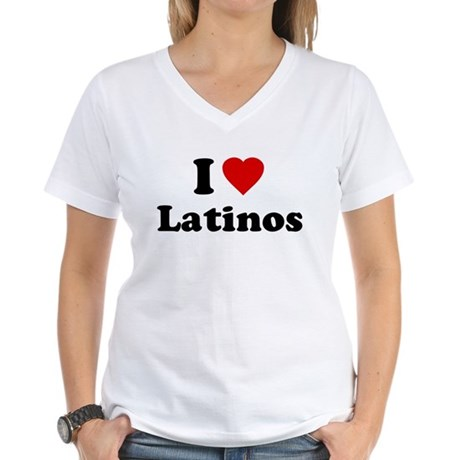 I Love [Heart] Latinos Womens V-Neck T-Shirt