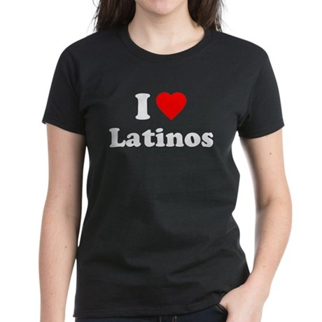 I Love [Heart] Latinos Womens T-Shirt