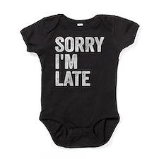 Sorry I'm Late Baby Bodysuit
