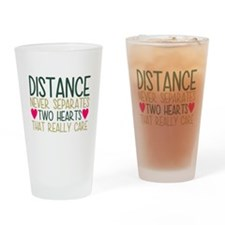 Distance Never Separates Two Hearts Drinking Glass