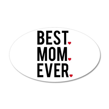 Best mom ever Wall Decal
