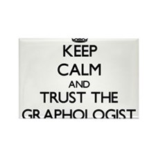 Keep Calm and Trust the Graphologist Magnets