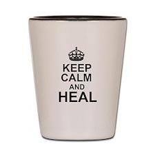 KEEP CALM and HEAL Shot Glass
