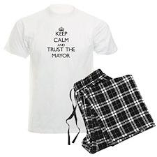 Keep Calm and Trust the Mayor Pajamas