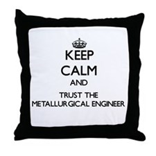 Keep Calm and Trust the Metallurgical Engineer Thr