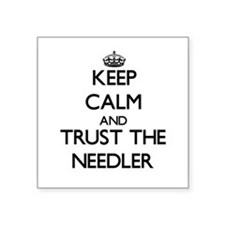 Keep Calm and Trust the Needler Sticker