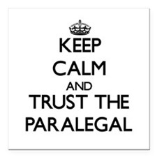 Keep Calm and Trust the Paralegal Square Car Magne