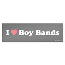 I love boy bands Bumper Bumper Sticker