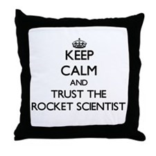 Keep Calm and Trust the Rocket Scientist Throw Pil