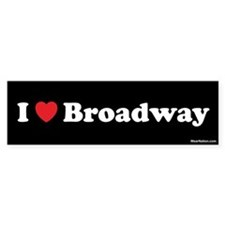I love broadway Bumper Bumper Sticker