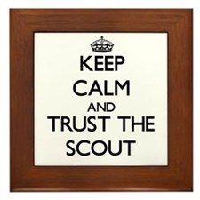 Keep Calm and Trust the Scout Framed Tile