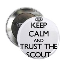 "Keep Calm and Trust the Scout 2.25"" Button"