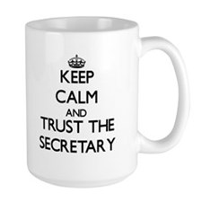Keep Calm and Trust the Secretary Mugs