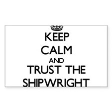 Keep Calm and Trust the Shipwright Decal