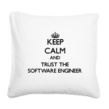 Keep Calm and Trust the Software Engineer Square C
