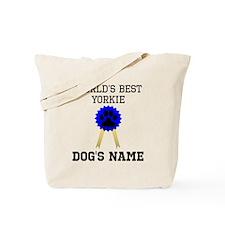 Worlds Best Yorkie (Custom) Tote Bag