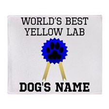 Worlds Best Yellow Lab (Custom) Throw Blanket