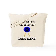 Worlds Best St. Bernard (Custom) Tote Bag