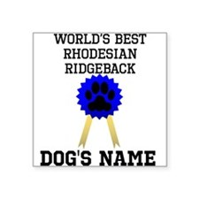 Worlds Best Rhodesian Ridgeback (Custom) Sticker