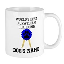 Worlds Best Norwegian Elkhound (Custom) Mugs