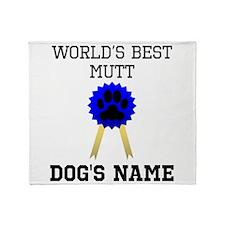 Worlds Best Mutt (Custom) Throw Blanket
