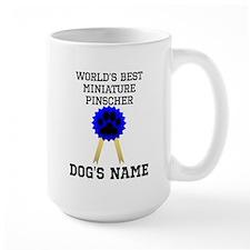 Worlds Best Miniature Pinscher (Custom) Mugs