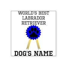 Worlds Best Labrador Retriever (Custom) Sticker