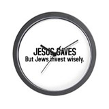 Jesus saves but Jews invest wisely Wall Clock