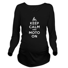 Keep Calm Moto On Long Sleeve Maternity T-Shirt