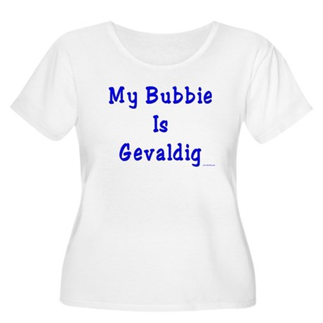 Gevaldig Bubbie Women's Plus Size Scoop Neck T-Shi