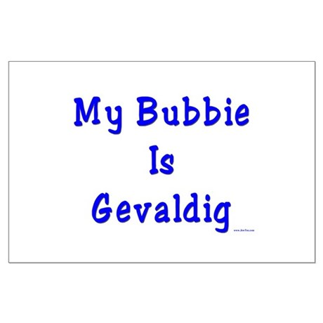 Gevaldig Bubbie Large Poster
