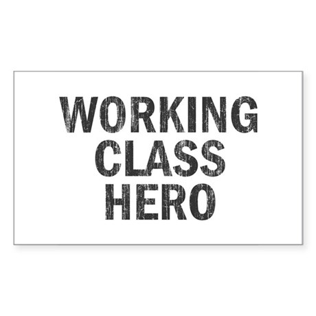 Working Class Hero Rectangle Sticker