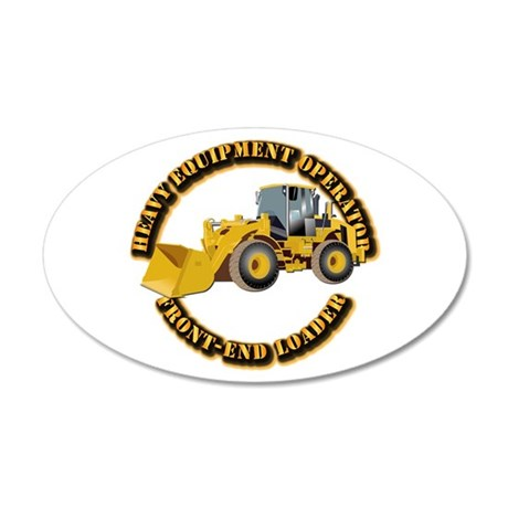 Hvy Equipment Operator - Fro 20x12 Oval Wall Decal