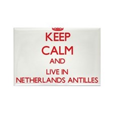 Keep Calm and live in Netherlands Antilles Magnets
