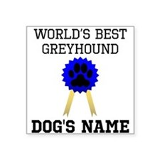 Worlds Best Greyhound (Custom) Sticker