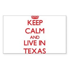 Keep Calm and live in Texas Decal